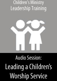 cmt_ Leading a Children's Worship Service